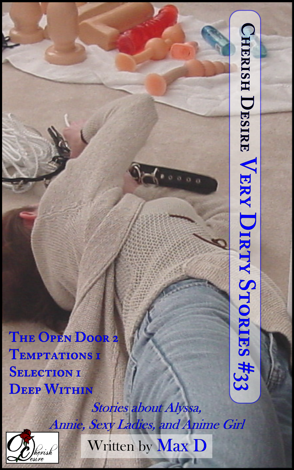 Cherish Desire: Very Dirty Stories #33, Max D, erotica