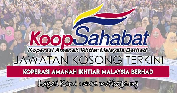 Jawatan Kosong Terkini 2017 di Koperasi Amanah Ikhtiar Malaysia Berhad