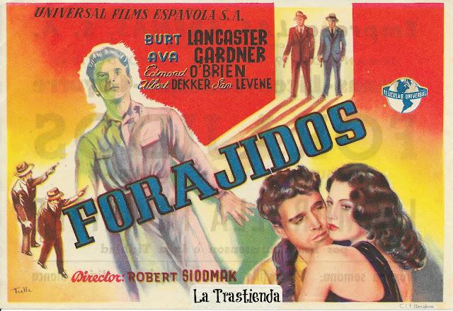 Programa de Cine - Forajidos - Burt Lancaster - Ava Gardner