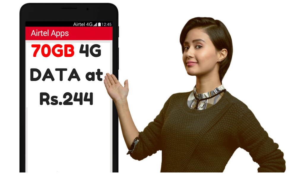 Airtel Offers 70GB Data, Unlimited Calls at Rs.244