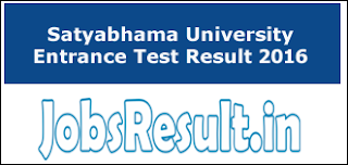 Satyabhama University Entrance Test Result 2016