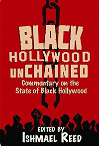 http://www.amazon.com/Black-Hollywood-Unchained-Ishmael-Reed/dp/0883783533/ref=nosim/?tag=chickenajourn-20