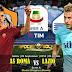 Agen Bola Terpercaya - Prediksi AS Roma vs Lazio 29 September 2018