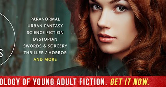 AN ANTHOLOGY OF YOUNG ADULT FICTION (FREE!)