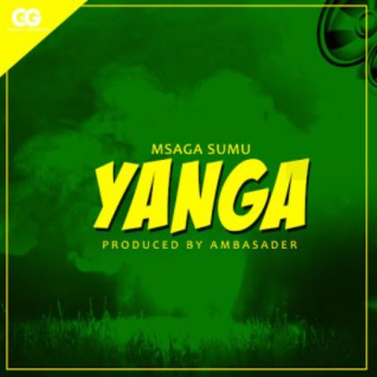 Download Audio | Msaga Sumu - Yanga (Singeli)
