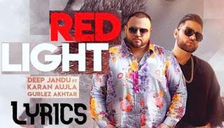 Red-Light-Song-Lyrics-Deep-Jandu -Karan-Aujla