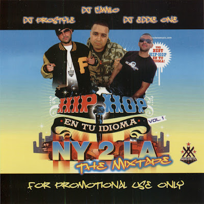 HIP HOP EN TU IDIOMA NY 2 LA THE MIXTAPE