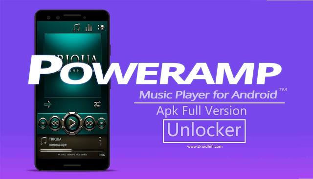Poweramp Apk Full Version Unlocker