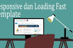 Memilih Template Gratis Responsive Untuk Mempercepat Loading Blog