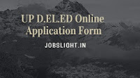 UP D.EL.ED Online Application Form 2017