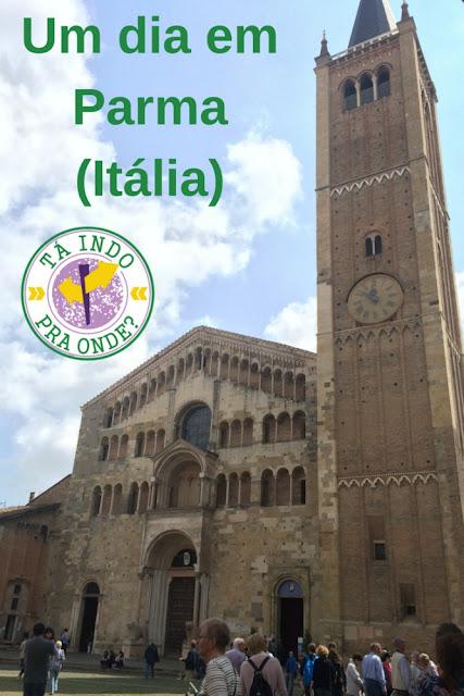 O que fazer em um dia em Parma (Itália)?