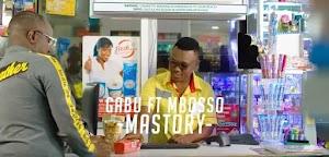 Download Video | Gabu ft Mbosso - Mastory
