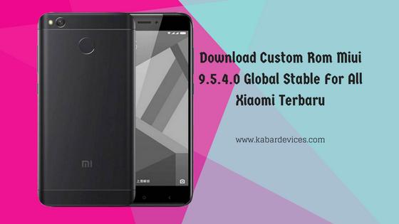 merupakan suatu thema yang dapat memberikan perubahan pada hp Xiaomi Note  Download Custom Rom Miui 9.5.4.0 Global Stable For All Xiaomi Terbaru