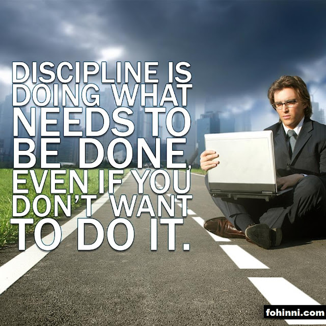 BEST QUOTES, DISCIPLINE IS DOING WHAT NEEDS TO BE DONE EVEN IF YOU DON'T WANT TO DO IT.