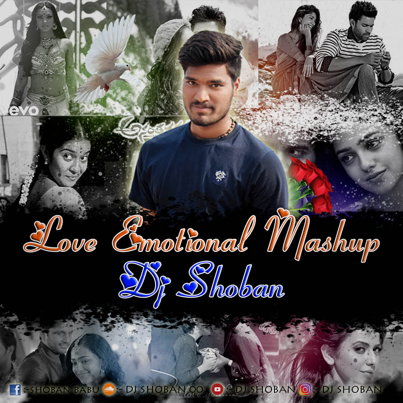 New Mashup 2018 Mp3 Song Download: Love Emotional Mashup Mix Dj Shoban