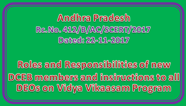 Rc No 412 || Roles and Responsibilities of new DCEB members and insiructions to all DEOs on Vidya Vikaasam Program