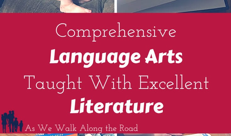 Comprehensive Language Arts Taught With Excellent Literature