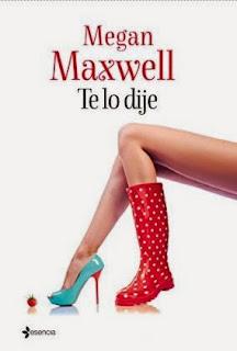 te-lo-dije-megan-maxwell