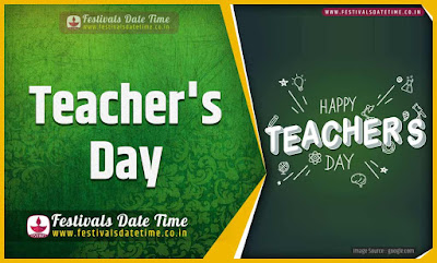 2021 Teacher's Day Date and Time, 2021 Teacher's Day Festival Schedule and Calendar