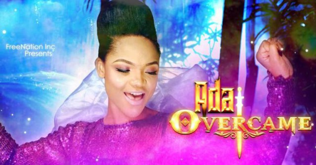 Video: I Overcame - Ada
