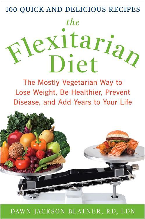 Flexitarian, Meatless Monday, Cookbook, Diet