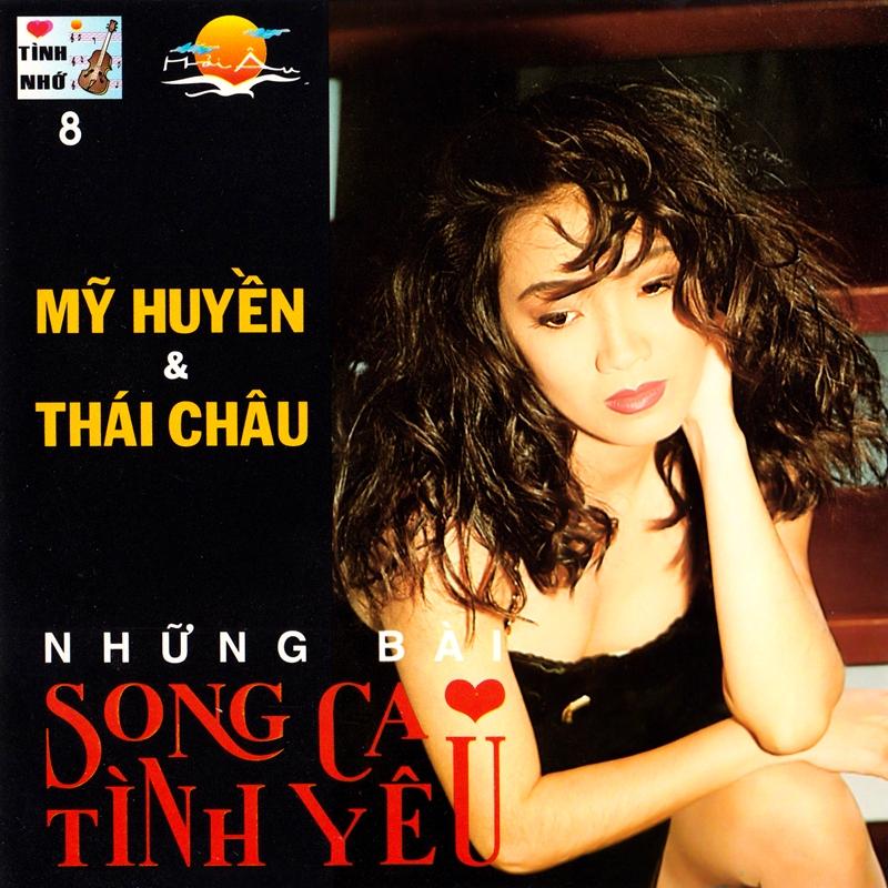 Tình Nhớ CD008 - Mỹ Huyền, Thái Châu - Những Bài Song Ca Tình Yêu (NRG) + bìa sau đã chỉnh sửa