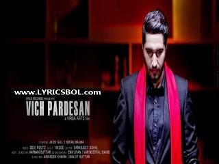 Vich Pardesan Lyrics - Jassi Gill,