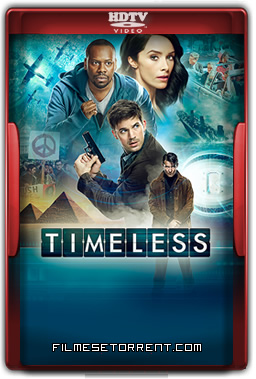 Timeless 1ª Temporada Legendado Torrent 2016 HDTV 720p 1080p Download