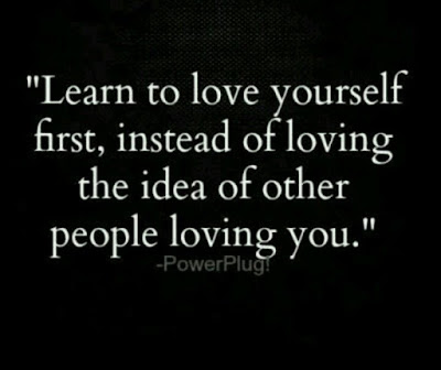 Beautiful Learning to love Quotes with messages: learn to love yourself first, instead of loving the idea of other people loving you