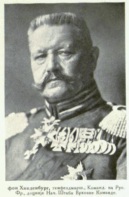 von Hindenburg, Fieldmarsh.-General Commandant in Chief on the Russ. front, later Chief of Staff at General Head-Quarters