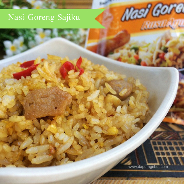 Nasi Goreng Sajiku Dapur Ngebut