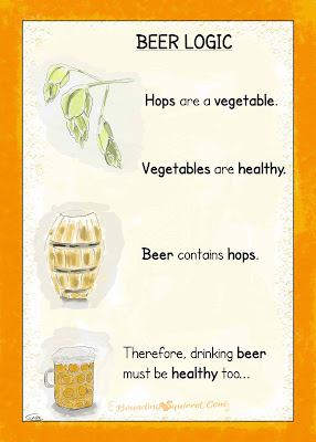 Funny cartoon that attempts to prove why hops, as a vegetable, are therefore healthy.