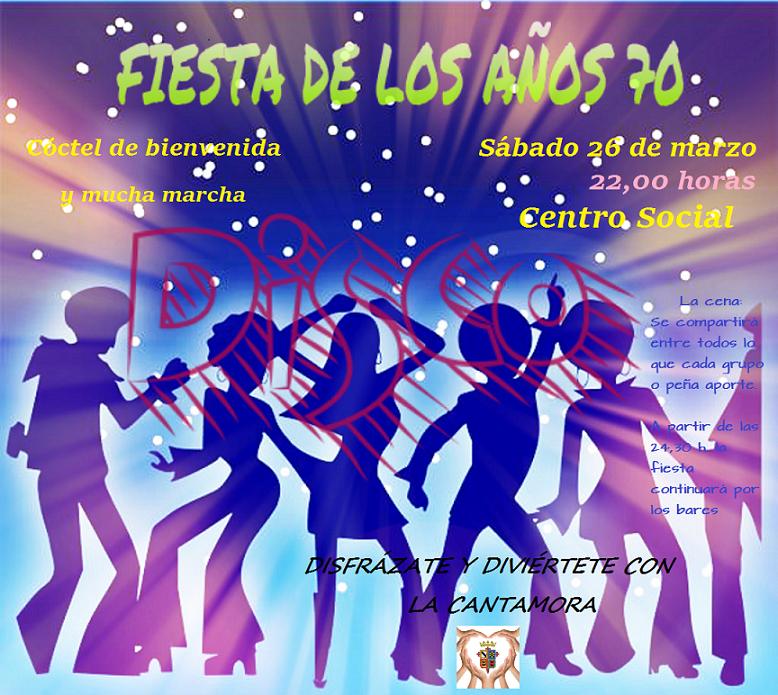 Asoc cultural y deportiva la cantamora fiesta de los a os 70 - Fiesta disco anos 70 ...