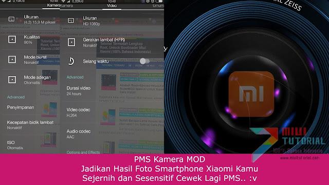 PMS Kamera MOD: Jadikan Hasil Foto Smartphone Xiaomi Kamu Sejernih dan Sesensitif Cewek Lagi PMS