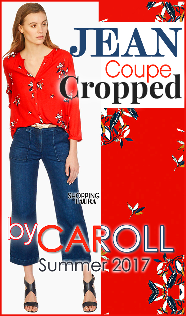 Jean femme Sloan coupe cropped CAROLL printemps-été 2017