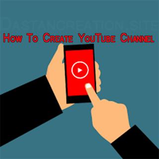 How to Create a YouTube Channel Hindi, यूट्यूब चैनल कैसे बनाये गाइड इन हिंदी, यूट्यूब पर अकाउंट कैसे बनाये, apna youtube channel kaise Banaye ? create youtube account on mobile, आसान स्टेप्स यूट्यूब चैनल बनाने की