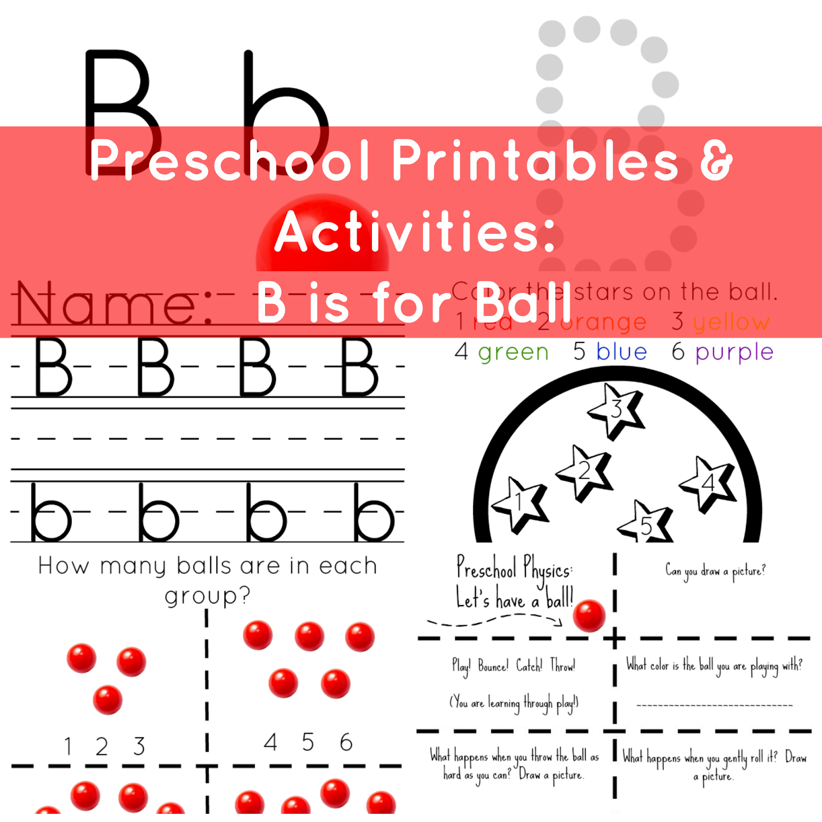 The Life Of Jennifer Dawn Preschool Printables Amp Activities B Is For Ball