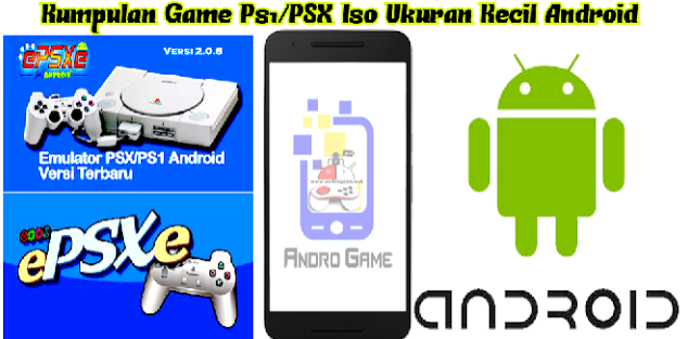 download game psx ukuran kecil for android
