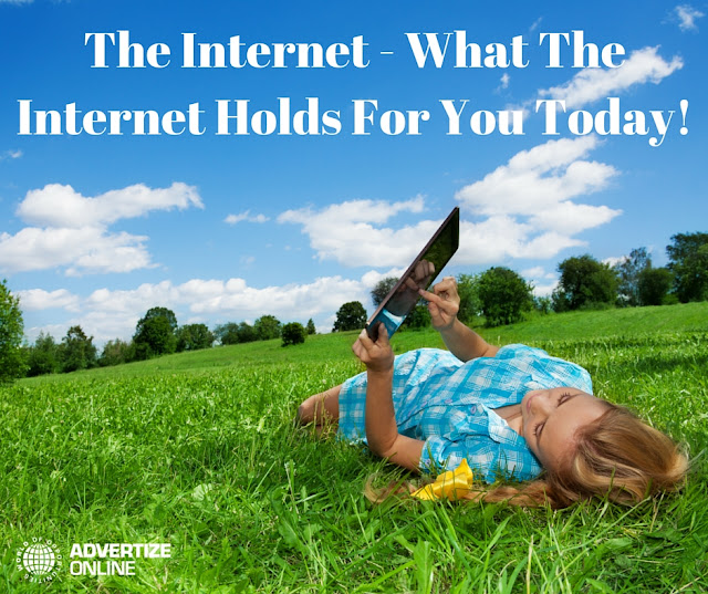 The Internet: What The Internet Holds For You!