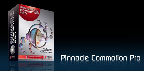 Pinnacle Commotion Pro ~ Visual FX - >VFX tutorials,after