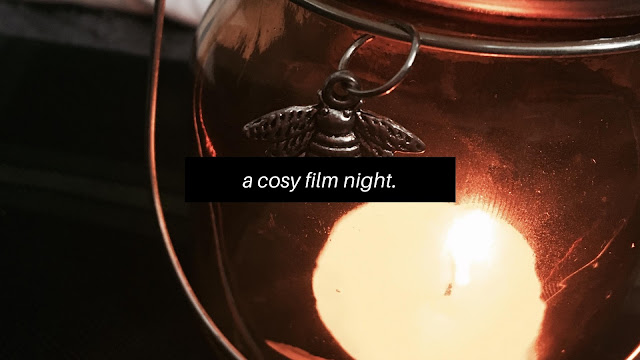 A Cosy Film Night // Blogtober
