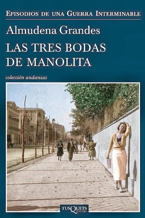 """""""Las tres bodas de Manolita"""" de Almudena Grandes"""