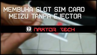 Membuka slot sim card smartphone tanpa ejector