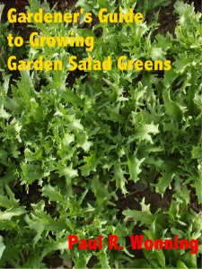 Gardener's Guide to Growing Garden Salad Greens
