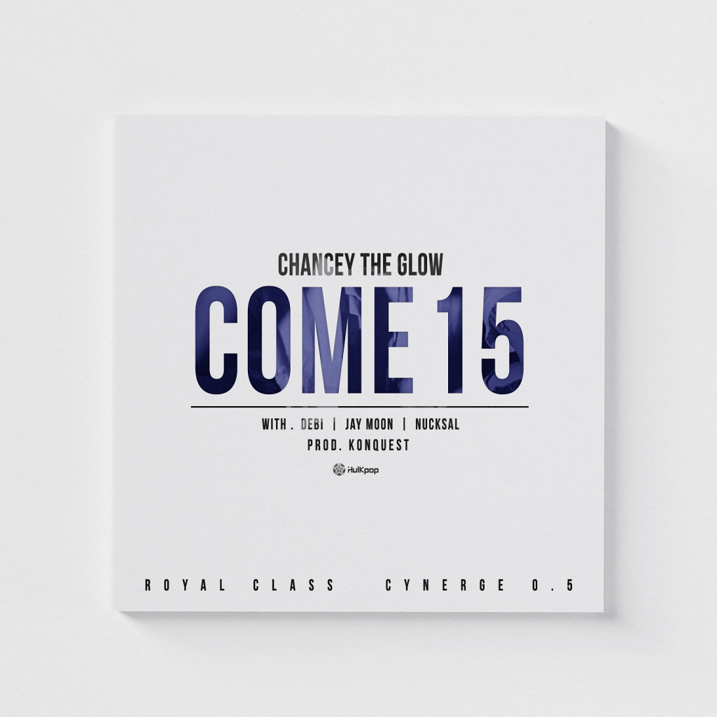 [Single] Chancey The Glow – Come 15
