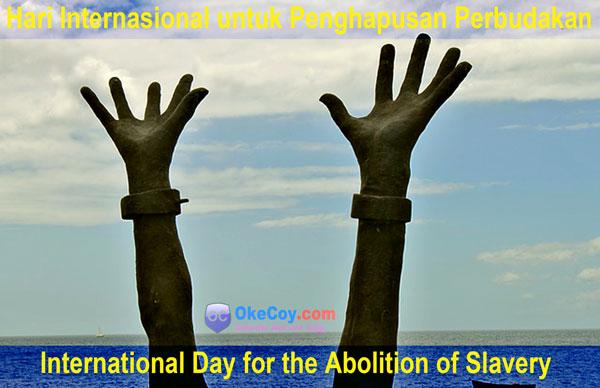 Hari Internasional untuk Penghapusan Perbudakan