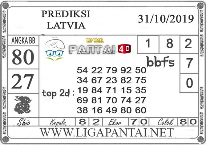 """PREDIKSI TOGEL """"LATVIA"""" PANTAI4D 31 OKTOBER 2019"""