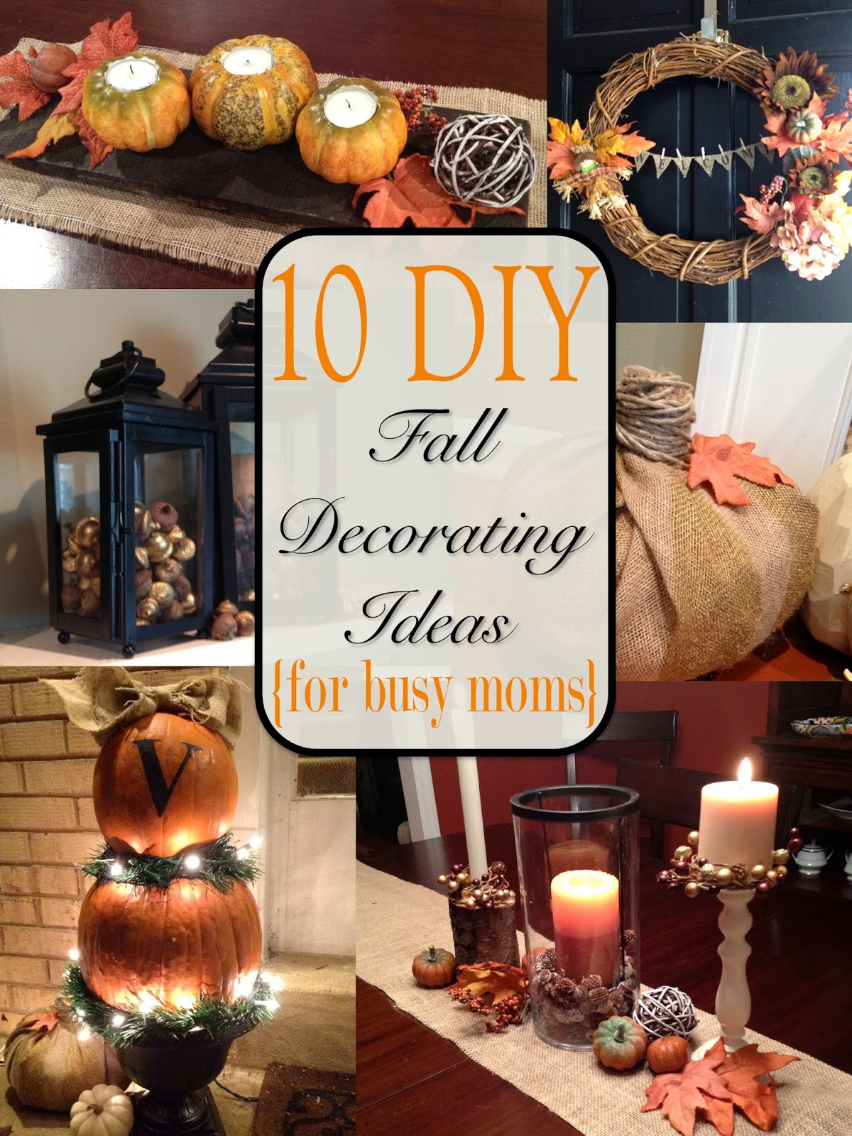fall diy decor decorating autumn easy busy tour decorations moms thanksgiving yourself crafts pumpkins pumpkin season twoityourself mom projects romford