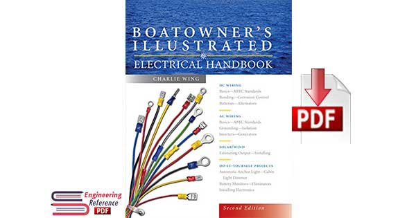 Boatowner 's Illustrated Electrical Handbook Second Edition By Charlie Wing.