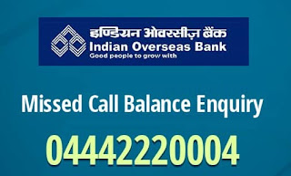 Indian Overseas Bank (IOB Bank) Balance Enquiry Number by Missed Call